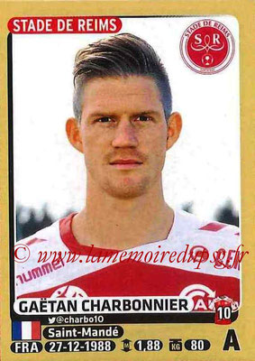 2015-16 - Panini Ligue 1 Stickers - N° 377 - Gaëtan CHARBONIER (Stade de Reims)