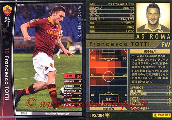 2012-13 - WCCF - N° 192 - Francesco TOTTI (AS Roma)