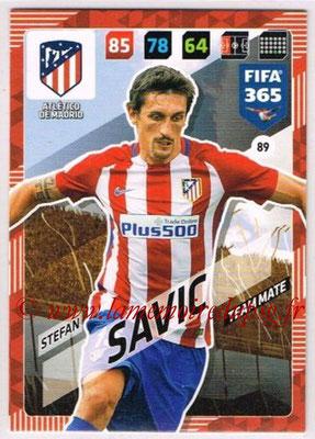 2017-18 - Panini FIFA 365 Cards - N° 089 - Stefan SAVIC (Atletico Madrid)