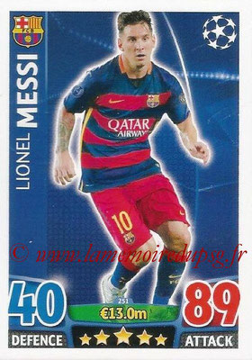 2015-16 - Topps UEFA Champions League Match Attax - N° 251 - Lionel MESSI (FC Barcelone)