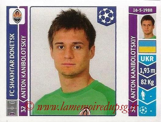 2014-15 - Panini Champions League N° 579 - Anton KANIBOLOTSKY (FC Schakhtar Donetsk)