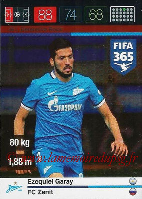 2015-16 - Panini Adrenalyn XL FIFA 365 - N° 261 - Ezequiel GARAY (FC Zenith) (Defensive Rock)
