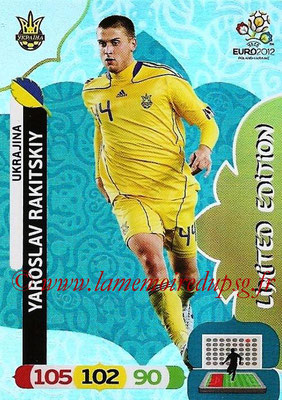 Panini Euro 2012 Cards Adrenalyn XL - N° LE51 - Yaroslav RAKITSKIY (Ukraine) (Limited Edition)