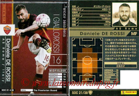 2015-16 - Panini WCCF - N° SOC21 - Daniele DE ROSSI (AS Roma) (Stars Of The Club)