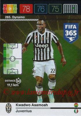 2015-16 - Panini Adrenalyn XL FIFA 365 - N° 265 - Kwadwo ASAMOAH (Juventus FC) (Dynamo)