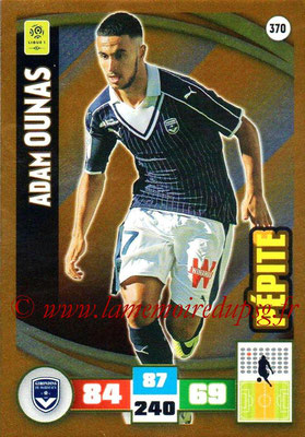 2016-17 - Panini Adrenalyn XL Ligue 1 - N° 370 - Adam OUNAS (Bordeaux) (Pepite)