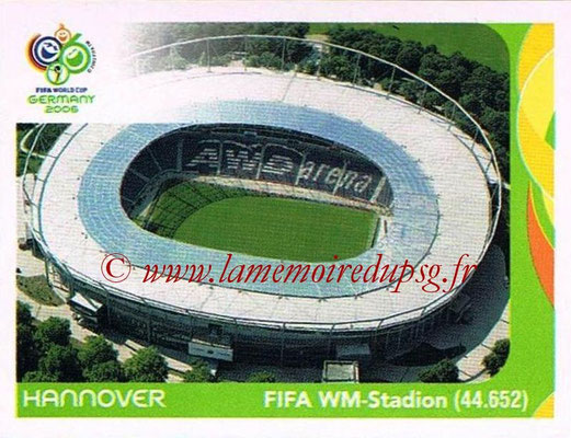 2006 - Panini FIFA World Cup Germany Stickers - N° 006 - Hannover - FIFA WM-Stadion