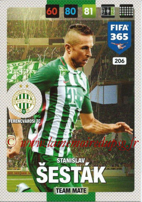 2016-17 - Panini Adrenalyn XL FIFA 365 - N° 206 - Stanislav SESTAK (Ferencvarosi TC)