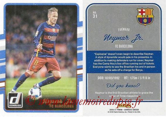 2016 - Panini Donruss Cards - N° 031 - NEYMAR Jr. (FC Barcelone)