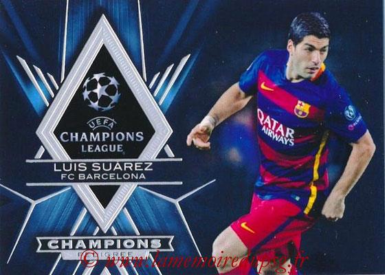 2015-16 - Topps UEFA Champions League Showcase Soccer - N° CP-LS - Luis SUAREZ (FC Barcelone) (Champions Pedigree)