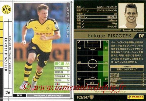 2015-16 - Panini WCCF - N° 102 - Lukasz PISZCZEK (Borussia Dortmund)