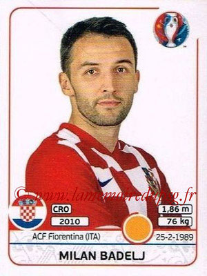 Panini Euro 2016 Stickers - N° 447 - Milan BADELJ (Croatie)