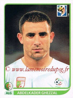 2010 - Panini FIFA World Cup South Africa Stickers - N° 236 - Abdelkader GHEZZAL (Algérie)