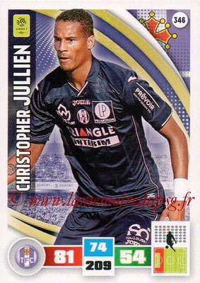 2016-17 - Panini Adrenalyn XL Ligue 1 - N° 346 - Christopher JULLIEN (Toulouse)
