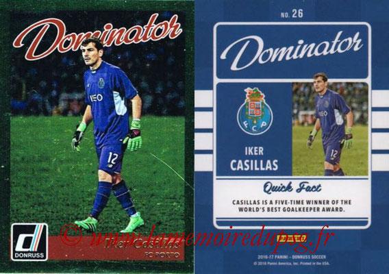 2016 - Panini Donruss Cards - N° D26 - Iker CASILLAS (FC Porto) (Dominator)