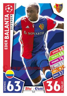 2017-18 - Topps UEFA Champions League Match Attax - N° 313 - Eder BALANTA (FC Bâle)