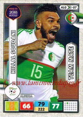 2018 - Panini Road to FIFA World Cup Russia Adrenalyn XL - N° ALG07 - Hillal SOUDANI (Algérie)
