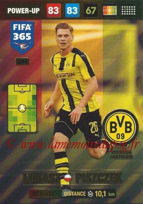 2016-17 - Panini Adrenalyn XL FIFA 365 - N° 384 - Lukasz PISZCZEK (Borussia Dortmund) (Dynamo)