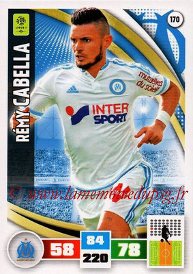 2016-17 - Panini Adrenalyn XL Ligue 1 - N° 170 - Rémy CABELLA (Marseille)