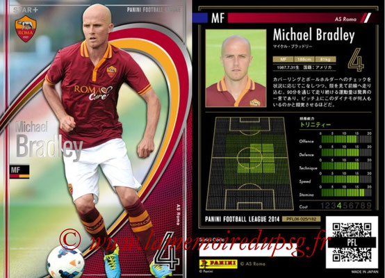 Panini Football League 2014 - PFL06 - N° 025 - Michael BRADLEY (AS Roma) (Star +)