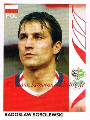 2006 - Panini FIFA World Cup Germany Stickers - N° 068 - Radoslaw SOBOLEWSKI (Pologne)