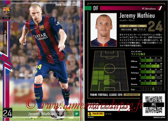 Panini Football League 2015 - PFL09 - N° 039 - Jeremy MATHIEU (FC Barcelone)