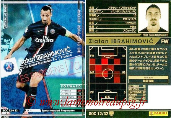 N° SOC12 - Zlatan IBRAHIMOVIC (Star of the Club)