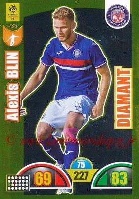 2018-19 - Panini Adrenalyn XL Ligue 1 - N° 423 - Alexis BLIN (Toulouse) (Diamant)