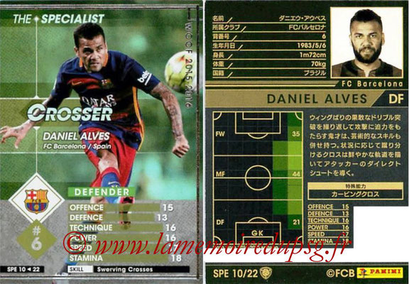 2015-16 - Panini WCCF - N° SPE10 - Daniel ALVES (FC Barcelone) (The Specialist)