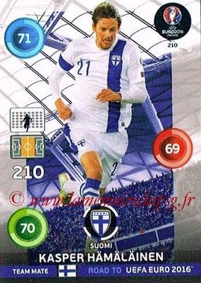 Panini Road to Euro 2016 Cards - N° 210 - Kasper HAMALAINEN (Finlande)