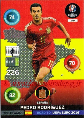 Panini Road to Euro 2016 Cards - N° 249 - Pedro RODRIGUEZ (Espagne) (One to Watch)