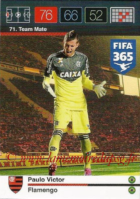 2015-16 - Panini Adrenalyn XL FIFA 365 - N° 071 - Paulo VICTOR (Flamengo) (Team Mate)