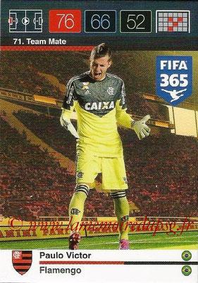 2015-16 - Panini Adrenalyn XL FIFA 365 - N° 071 - Paulo VICTOR (Flamengo) (Team Mate)