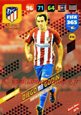 2017-18 - Panini FIFA 365 Cards - N° 416 - Diego GODIN (Atlético de Madrid) (Defensive Rock)