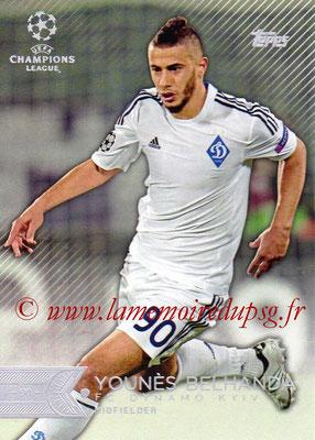 2015-16 - Topps UEFA Champions League Showcase Soccer - N° 174 - Younès BELHANDA (FC Dynamo Kiev)