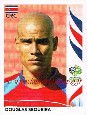 2006 - Panini FIFA World Cup Germany Stickers - N° 043 - Douglas SEQUEIRA (Costa Rica)