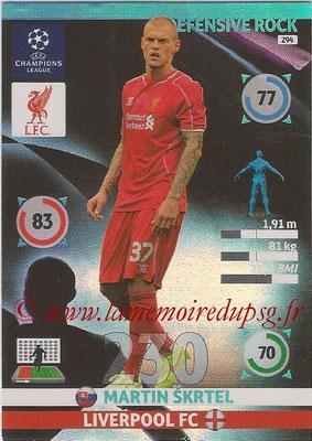 2014-15 - Adrenalyn XL champions League N° 294 - Martin SKRTEL (Liverpool FC) (Defensive Rock)
