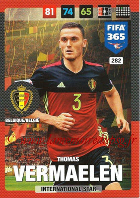 2016-17 - Panini Adrenalyn XL FIFA 365 - N° 282 - Thomas VERMAELEN (Belgique) (International Star)