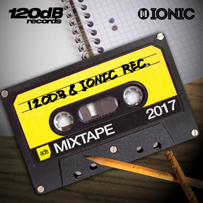 120dB & IONIC Records ADE MIXTAPE 2017