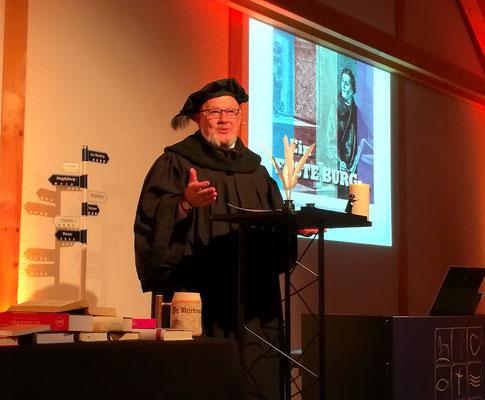 WGrab als Dr. Martinus in seinen jährlichen Reformationsveranstaltungen.