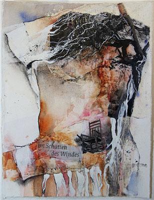Im Schatten des Windes, Collage, Aquarell, Kohle auf  Hadernbütten, 28 x 38 cm, 2014, Preis auf Anfrage