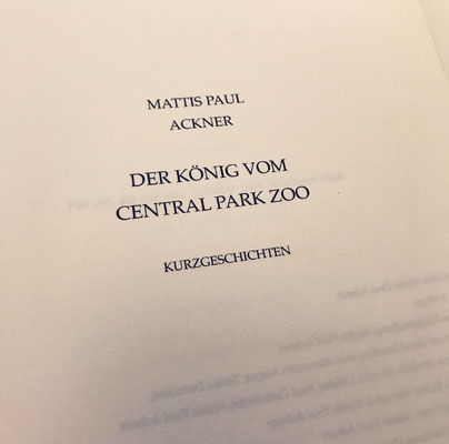 "(06/12/18) Releasing my first book ""Der König vom Central Park Zoo""."