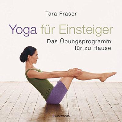 Yoga für Einsteiger: Das Übungsprogramm für Zuhause- Yoga für Anfänger