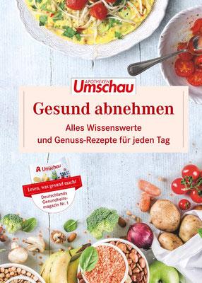 Gesund Abnehmen 2020: Alles Wissenswerte und Genuss-Rezepte für jeden Tag. Die neue Buchreihe der Apotheken Umschau