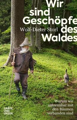 Empfehlung: Wir sind Geschöpfe des Waldes von Wolf-Dieter Storl