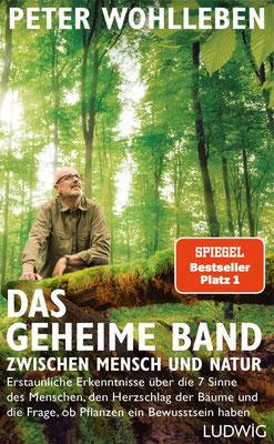 Bestseller: Das geheime Band zwischen Mensch und Natur von Peter Wohlleben