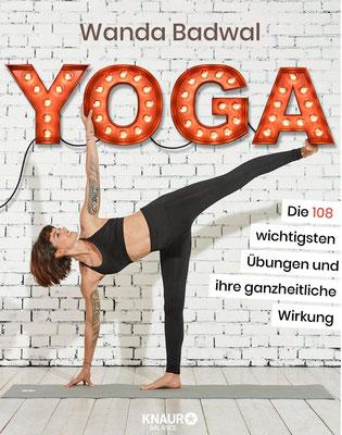 Yoga: Die 108 wichtigsten Übungen und ihre ganzheitliche Wirkung - Yoga für Anfänger