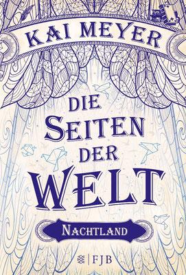 Band 2: Die Seiten der Welt - Nachtland von Kai Meyer  Buchtipp Spiegel-Bestseller