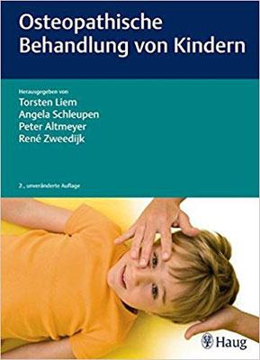 Osteopathische Behandlung von Kindern von Torsten Liem - Alles über die Osteopathie in der Pädiatrie