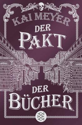 Der Pakt der Bücher von Kai Meyer